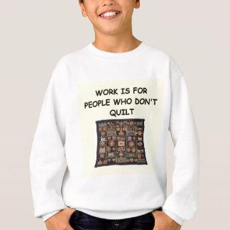 quilting joke sweatshirt