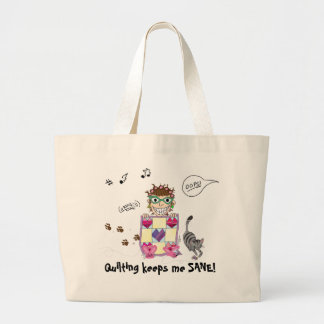 Quilting keeps me SANE! Totebag Large Tote Bag