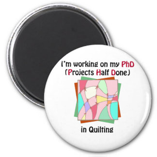 Quilting PhD 6 Cm Round Magnet