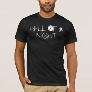 Quis Starz Hell of a Night T-Shirt