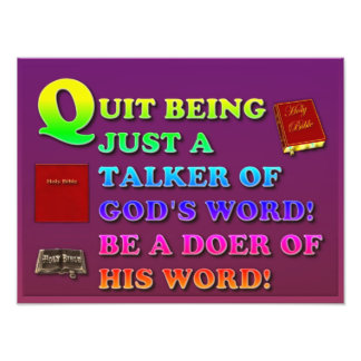 Quit Being Just A Talker Of God's Word! Be A Doer! Photo
