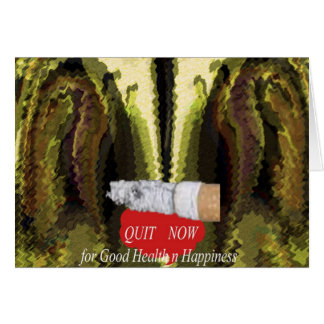 QUIT NOW - Smoking is injurious to health Cards