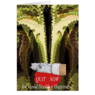 QUIT NOW -  Smoking is injurious to health Greeting Card