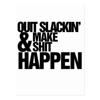 Quit Slackin' Motivational parody Post Card