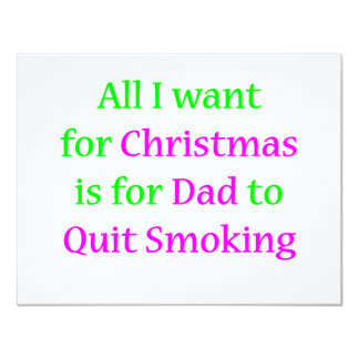 Quit Smoking Dad 2 11 Cm X 14 Cm Invitation Card