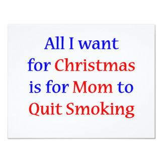 Quit Smoking Mom!  2 11 Cm X 14 Cm Invitation Card