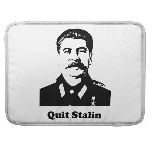 Quit Stalin Sleeves For MacBook Pro