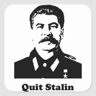 Quit Stalin Square Stickers