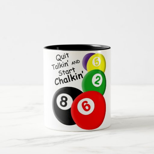 Quit Talkin' Start Chalkin' Coffee Mugs