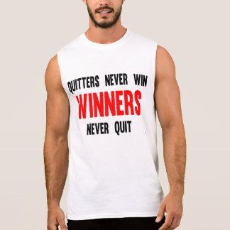 Quitters never win winners never quit sleeveless shirt
