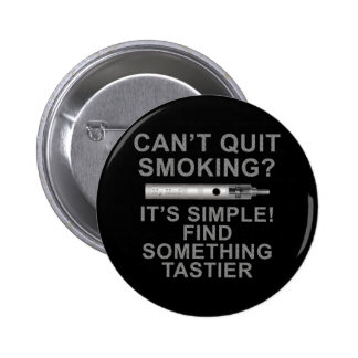 Quitting is easy 6 cm round badge