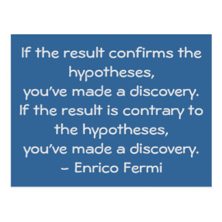Quotable science quote by Enrico Fermi Postcard