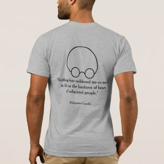"Quotations from a Wise Leader, ""Nothing..."" B T-Shirt"