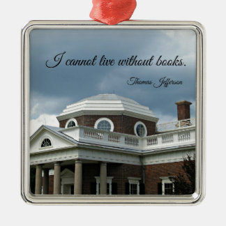 Quote about Books by Thomas Jefferson Christmas Ornament