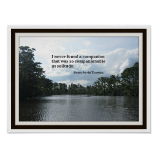 Quote about solitude with river scene. posters
