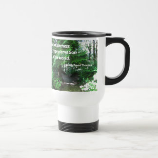 Quote about the wilderness by Thoreau Coffee Mugs