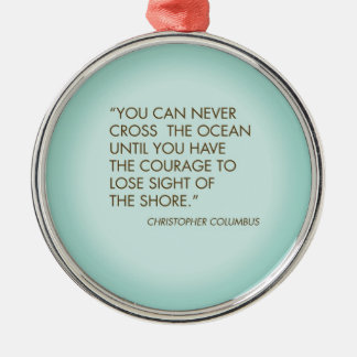 Quote by Christopher Columbus Christmas Ornament