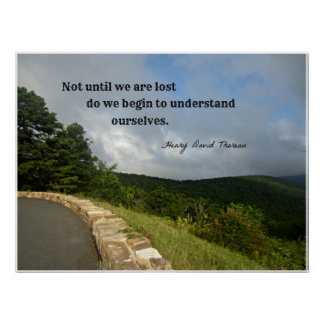 Quote by H.D. Thoreau about understanding us. Poster