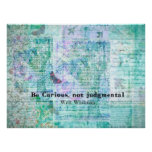 Quote by Walt Whitman - Be curious, not judgmental Poster