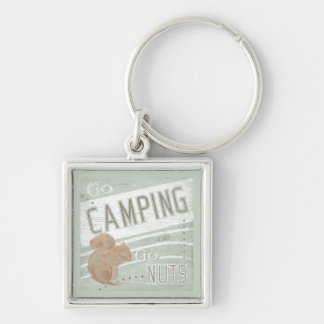 Quote | Go Camping, Or Go Nuts Key Ring