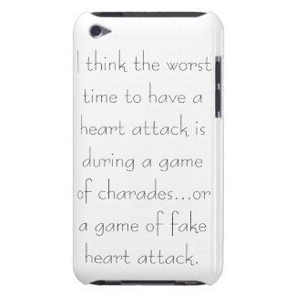 Quote iPod Touch case -Worst time for heart attack