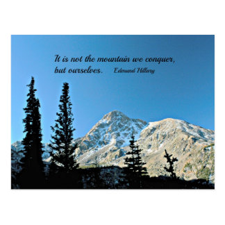 Quote: It is not the mountain we conquer... Postcard