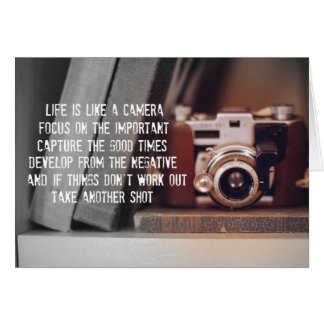 Quote: Life is like a Camera Greeting Card