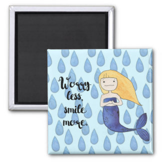 Quote Magnet, Worry Less, Smile More Square Magnet