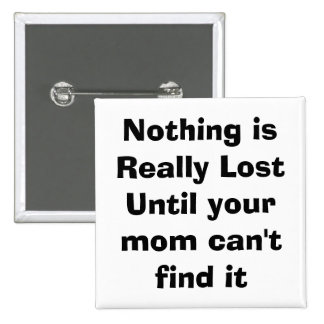 quote, mom, parenting 15 cm square badge
