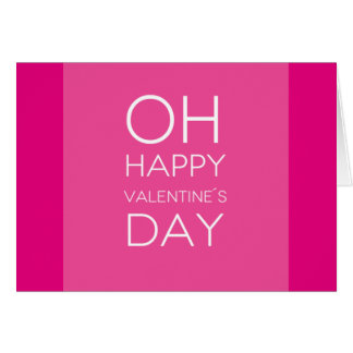 Quote: OH Happy Valentine's Day Greeting Card