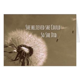 Quote: She believed she could so she Did Note Card