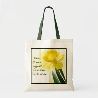 "Quote:  ""When I see a daffodil ...""  Flower Pics Tote Bag"