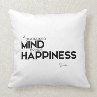 QUOTES: Buddha: Disciplined mind Throw Pillow