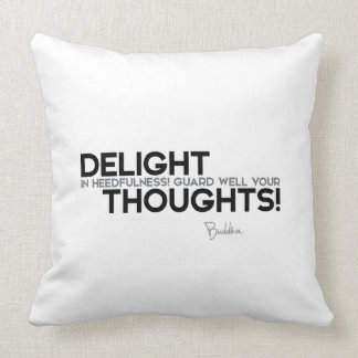 QUOTES: Buddha: Guard your thoughts Throw Pillow
