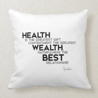 QUOTES: Buddha: Health Throw Pillow