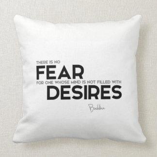 QUOTES: Buddha: No fear, no desires Throw Pillow