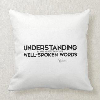 QUOTES: Buddha: Understanding Throw Pillow