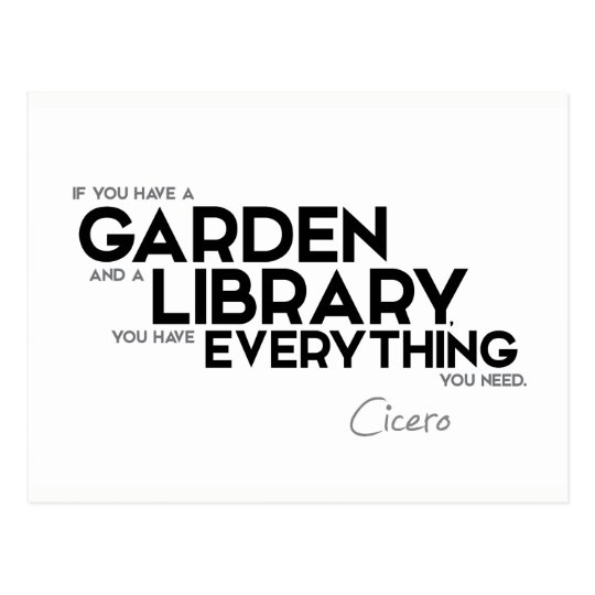QUOTES: Cicero: A garden and a library Postcard