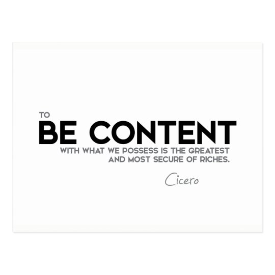 QUOTES: Cicero: Be content Postcard