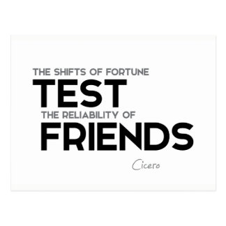 QUOTES: Cicero: Reliability of friends Postcard