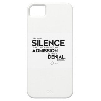 QUOTES: Cicero: Silence, admission, denial Case For The iPhone 5