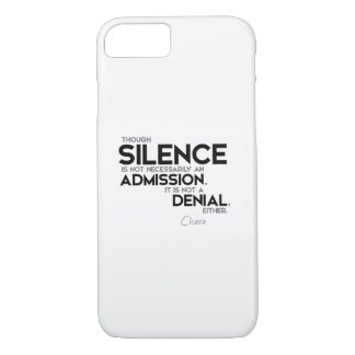 QUOTES: Cicero: Silence, admission, denial iPhone 7 Case
