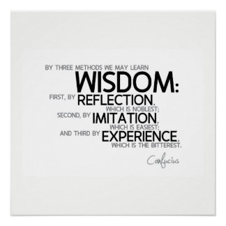 QUOTES: Confucius: Learn wisdom