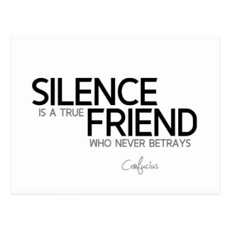 QUOTES: Confucius: Silence, true friend Postcard