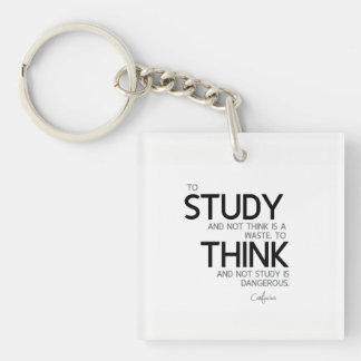 QUOTES: Confucius: To study, to think Single-Sided Square Acrylic Key Ring