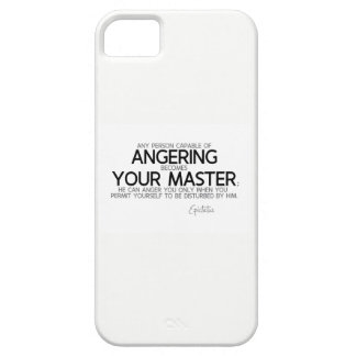 QUOTES: Epictetus: Angering you, your master iPhone 5 Case