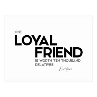 QUOTES: Euripides: One loyal friend Postcard