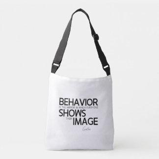 QUOTES: Goethe: Behavior, image Crossbody Bag