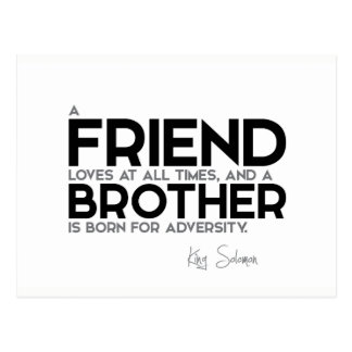 QUOTES: King Solomon: A friend loves at all times Postcard