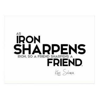 QUOTES: King Solomon: A friend sharpens a friend Postcard